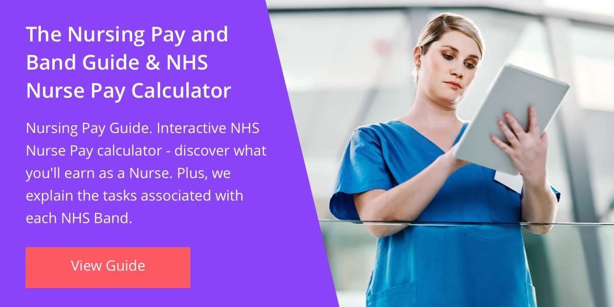 The Nursing Pay and Band Guide & NHS Nurse Pay Calculator